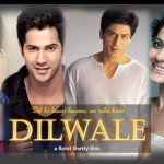 Dilwale drops on Second Day (Saturday)