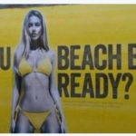 Advertisement in London 'Are You Beach Body Ready'- Today and After July