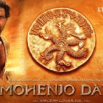 Mohenjo Daro Aiming for 60 Crores Lifetime Business